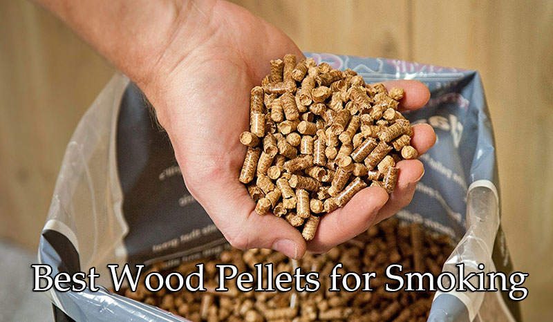 Best Wood Pellets For Smoking Of 2018