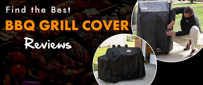 Best BBQ Grill Cover Reviews